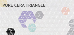 [PURE CERA TRIANGLE]