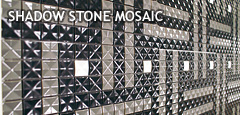 [SHADOW STONE MOSAIC]